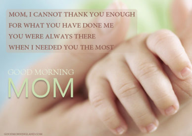Good Morning Mom Quotes From Son & Dauthor - Good Morning Images, Quotes, Wishes, Messages, greetings & eCards